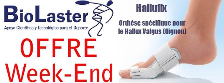 Offre de Week-end à Biolaster: Hallufix, Orthèse spécifique pour le Hallux Valgus (Oignon)